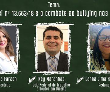 """""""A nova Lei nº 13.663/18 e o combate ao bullying nas escolas"""""""